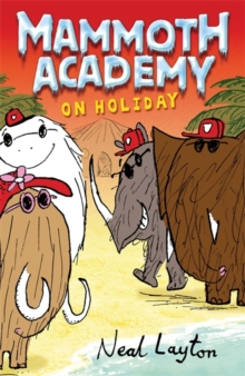 Mammoth Academy: Mammoth Academy On Holiday, Paperback / softback Book