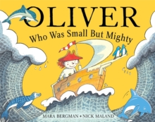 Oliver Who Was Small But Mighty, Paperback Book