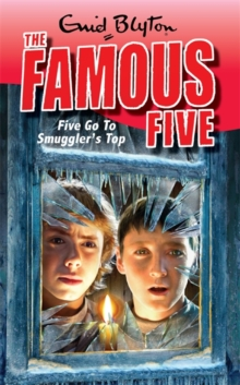 Five Go To Smuggler's Top : Book 4, Paperback Book