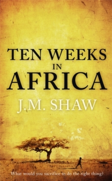 Ten Weeks in Africa, Hardback Book