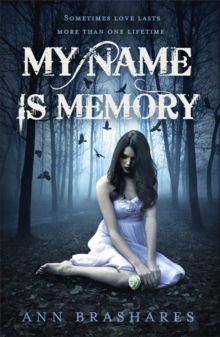 My Name Is Memory, Paperback Book