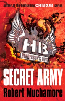 Henderson's Boys: Secret Army : Book 3, Paperback / softback Book