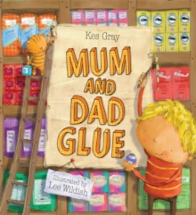 Mum and Dad Glue, Paperback / softback Book