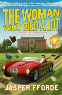 The Woman Who Died a Lot : Thursday Next Book 7, Paperback Book