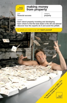 Making Money from Property : The Guide To Property Investing and Developing, Paperback / softback Book