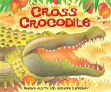 African Animal Tales: Cross Crocodile, Paperback Book