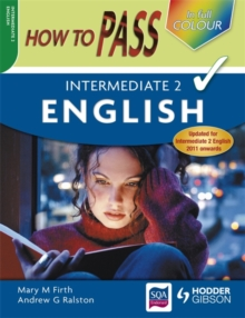 How to Pass Intermediate 2 English Colour Edition, Paperback Book