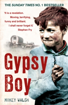 Gypsy Boy : The bestselling memoir of a Romany childhood, Paperback Book