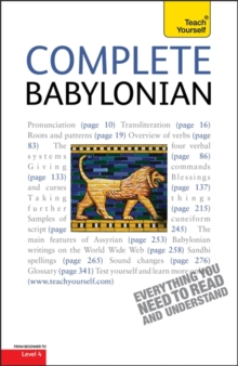 Complete Babylonian : A Comprehensive Guide to Reading and Understanding Babylonian, with Original Texts, Paperback Book