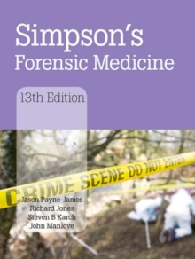 Simpson's Forensic Medicine, 13th Edition, Hardback Book