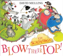 The Scallywags Blow Their Top!, Paperback Book