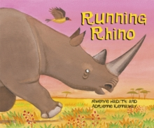 African Animal Tales: Running Rhino, Paperback Book
