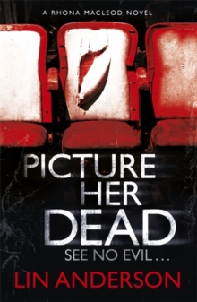 Picture Her Dead : Rhona Macleod Book 8, Paperback Book
