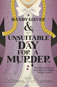 Dandy Gilver and an Unsuitable Day for a Murder, Paperback Book