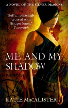 Me and My Shadow (Silver Dragons Book Three), Paperback / softback Book