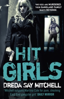 Hit Girls : Gangland Girls Book 3, Paperback / softback Book