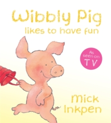 Wibbly Pig Likes to Have Fun Board Book, Board book Book
