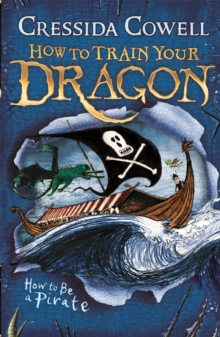How To Train Your Dragon: How To Be A Pirate : Book 2, Paperback Book