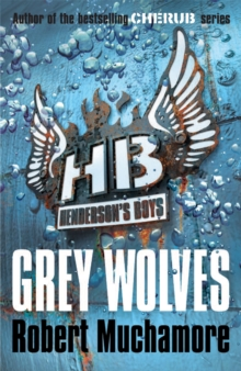 Henderson's Boys: Grey Wolves : Book 4, Paperback Book