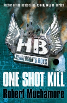 Henderson's Boys: One Shot Kill : Book 6, Paperback Book