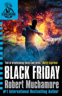 CHERUB: Black Friday : Book 15, Paperback Book
