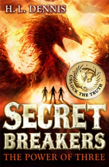 Secret Breakers: The Power of Three : Book 1, Paperback / softback Book