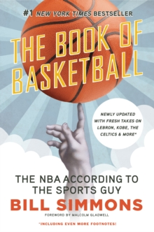 Book of Basketball : The NBA According to the Sports Guy, Paperback / softback Book