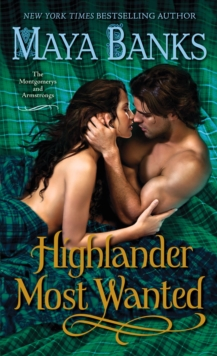 Highlander Most Wanted : The Montgomerys and Armstrongs, EPUB eBook