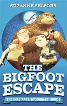 Imaginary Veterinary: The Bigfoot Escape : Book 1, Paperback / softback Book
