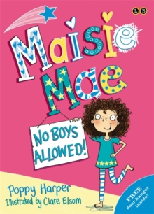 Maisie Mae: No Boys Allowed : Book 1, Paperback Book