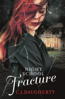 Night School: Fracture : Number 3 in series, Paperback / softback Book
