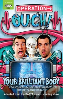 Operation Ouch: Your Brilliant Body : Book 1, Paperback / softback Book