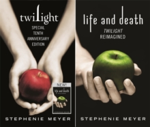 Twilight Tenth Anniversary/Life and Death Dual Edition, Hardback Book
