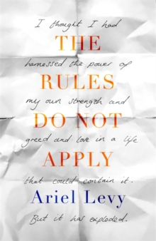 The Rules Do Not Apply, Hardback Book