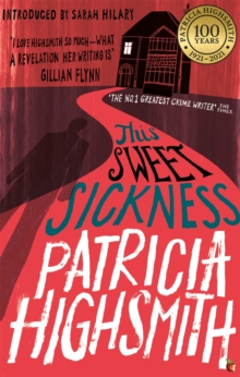 This Sweet Sickness : A Virago Modern Classic, Paperback / softback Book