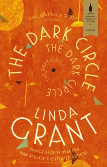 The Dark Circle : Shortlisted for the Baileys Women's Prize for Fiction 2017, Paperback Book