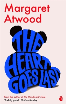 The Heart Goes Last, Paperback Book