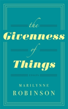 The Givenness Of Things, Hardback Book