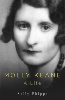 Molly Keane : A Life, Paperback Book