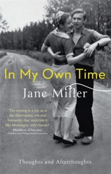 In My Own Time : Thoughts and Afterthoughts, Paperback Book