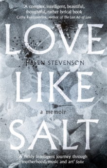 Love Like Salt : A Memoir, Paperback Book