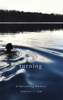 Turning : A Swimming Memoir, Hardback Book
