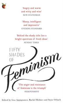 Fifty Shades of Feminism, Paperback / softback Book