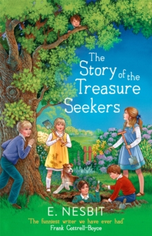 The Story of the Treasure Seekers, Paperback Book