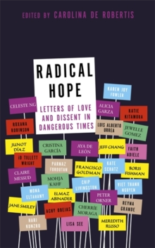 Radical Hope : Letters of Love and Dissent in Dangerous Times, Hardback Book