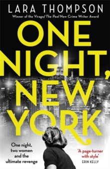 One Night, New York : 'A page turner with style' (Erin Kelly), Hardback Book
