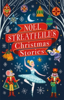 Noel Streatfeild's Christmas Stories, Hardback Book