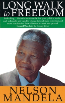 Long Walk To Freedom, Paperback / softback Book