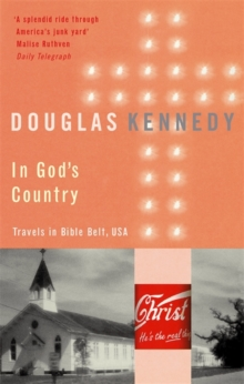 In God's Country : Travels in Bible Belt, USA, Paperback Book