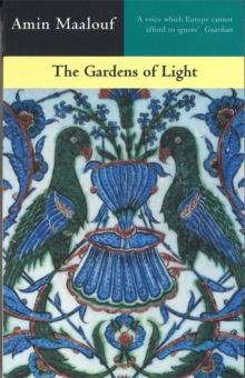 The Gardens of Light, Paperback Book